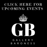 Link Here for Events at Gallery Baroness