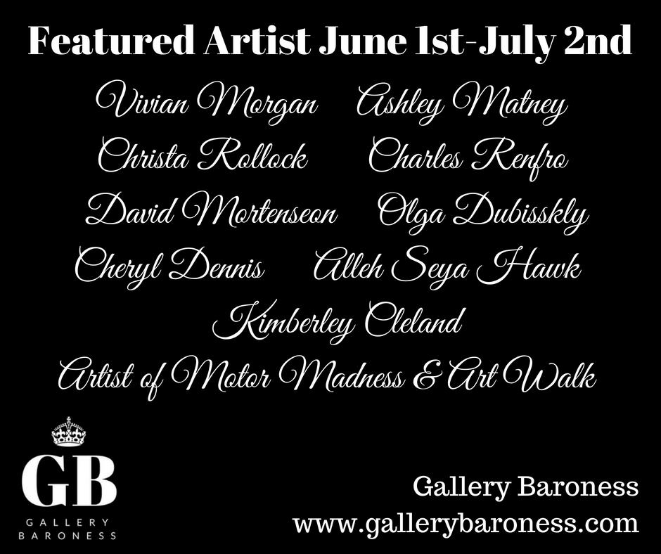 June Featured Artist GAllery Baroness