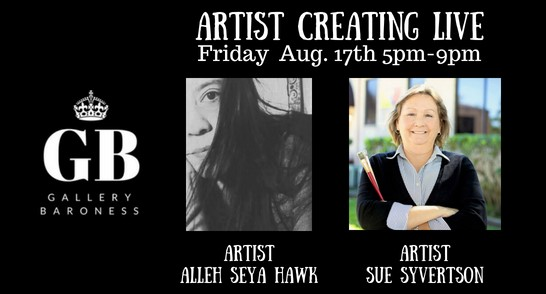 Artist Creating Live Aug 17th 5pm-7pm (2)